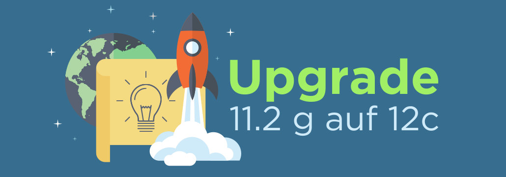 Upgrade Oracle 11.2g auf Oracle 12c
