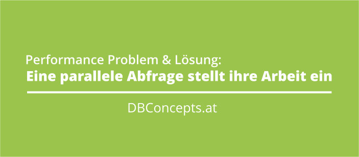 Datenbank Performance Problem und Lösung