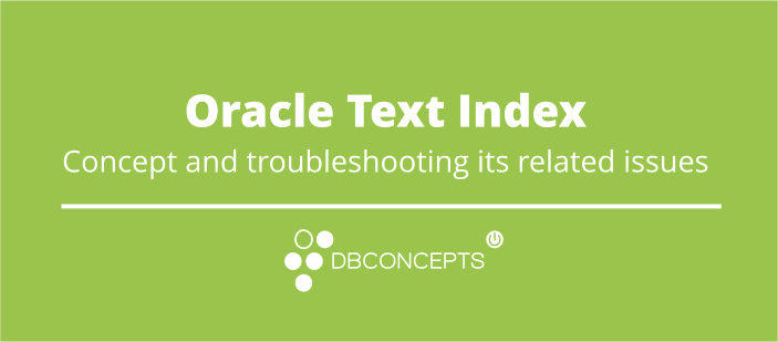 Oracle Text Troubleshooting